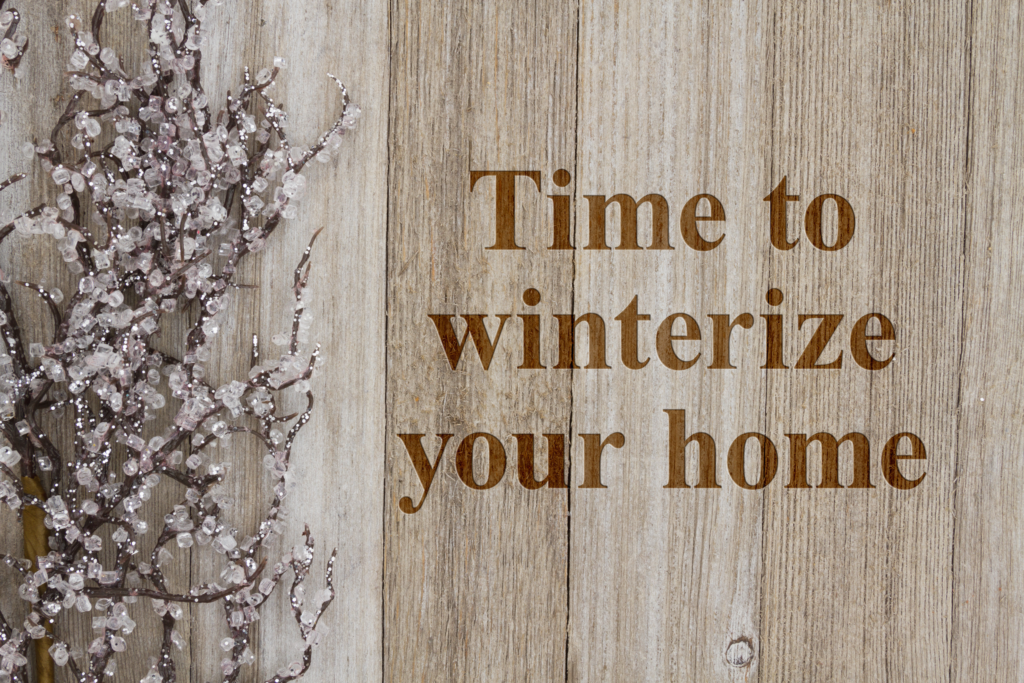 4 Tips to Winterize Your Home